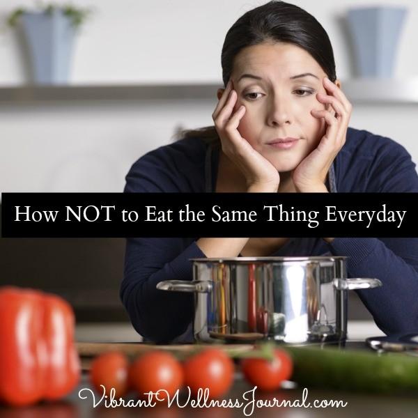 Ăn cùng một loại thức ăn mỗi ngày liệu có tốt cho sức khoẻ? - Ảnh 3.