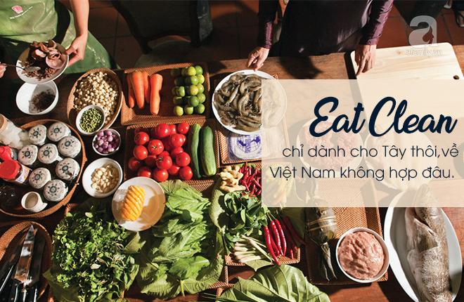 Bóc mẽ kiểu dinh dưỡng Eat Clean thần thánh - giảm cân cũng được, tăng cân cũng xong! - Ảnh 9.