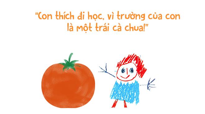 Trường mẫu giáo của con là một trái cà chua! - Ảnh 12.