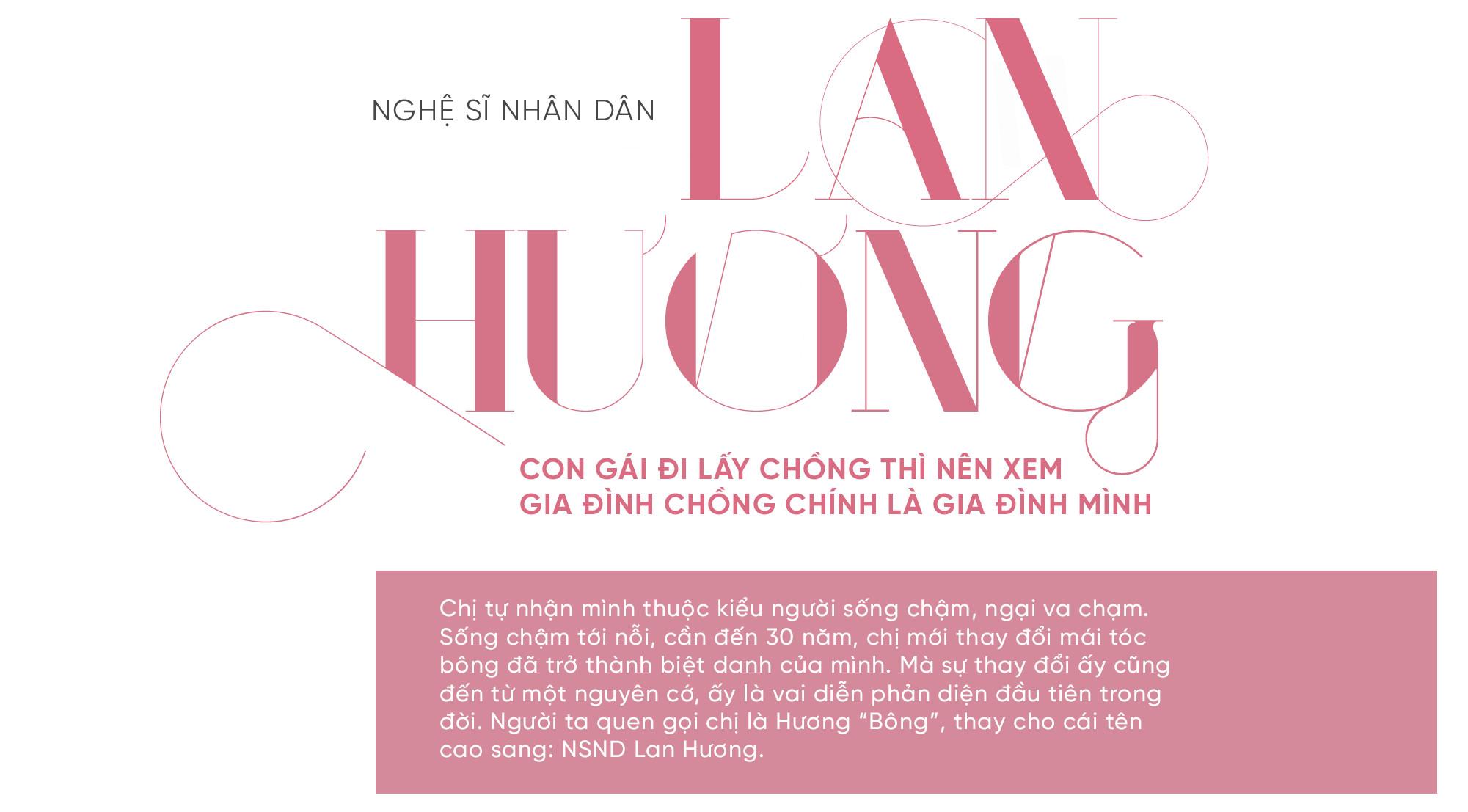 """NSND Lan Hương """"Bông"""": Con gái đi lấy chồng thì nên xem gia đình chồng chính là gia đình mình - Ảnh 1."""