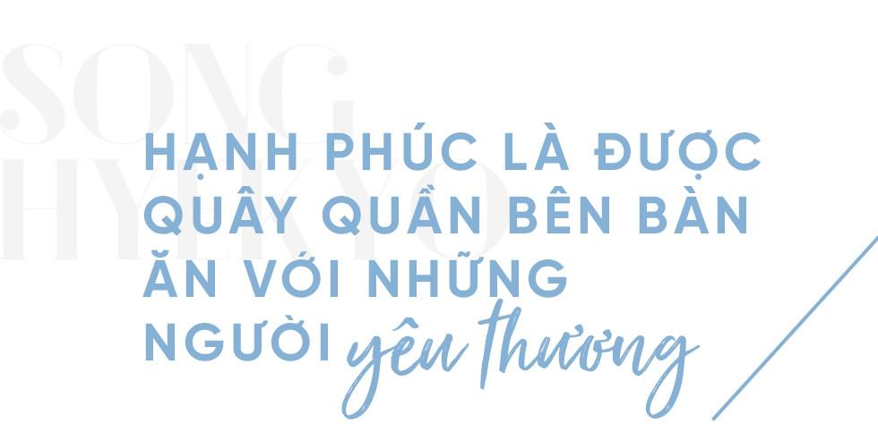 Niềm cảm hứng mang tên Song Hye Kyo: Nếu hạnh phúc chưa đến, có thể vì nó đang tắc đường - Ảnh 6.