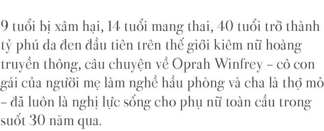 Oprah Winfrey: 9 tuổi bị xâm hại, 14 tuổi mang thai, 40 tuổi trở thành tỷ phú da màu đầu tiên trên thế giới - Ảnh 2.