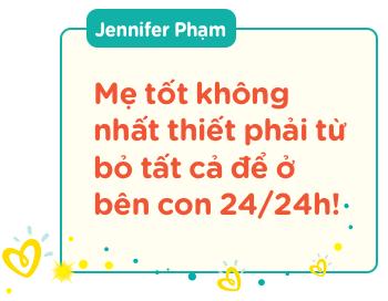 """Hoa hậu Jennifer Phạm: """"Chỉ tập trung làm điều tốt nhất cho con, không thể làm hài lòng tất cả!"""" - Ảnh 5."""