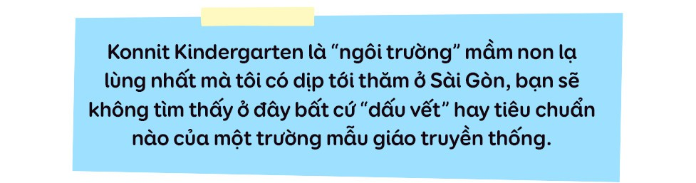 """Trường mẫu giáo lạ lùng giữa Sài Gòn: không có lớp học để trẻ thỏa sức """"dầm mưa dãi nắng"""" cả ngày - Ảnh 1."""