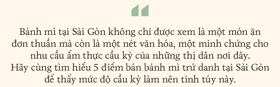 """5 tiệm bánh mì ngon trứ danh, chỉ nhắc tên đã """"nghe"""" vị Sài Gòn - Ảnh 2."""