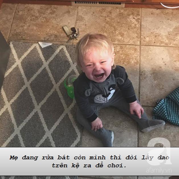 """Những lí do """"trên trời"""" khiến các bé khóc lóc ăn vạ còn mẹ thì phải """"bó tay"""" - Ảnh 10."""
