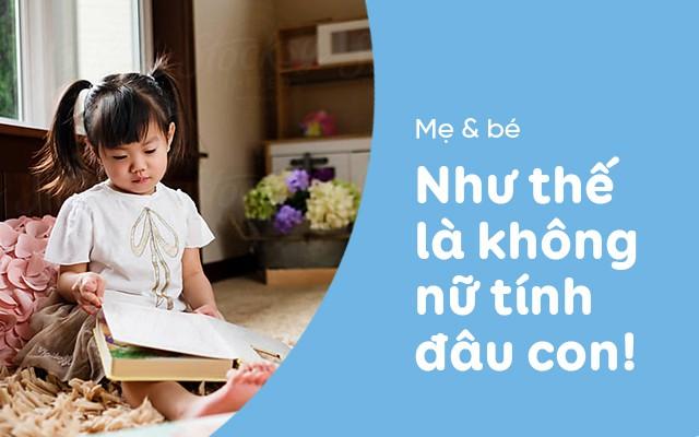 Những câu nói khiến các bé gái ngày càng tự ti và nhút nhát, cha mẹ nên tránh nói với con - Ảnh 3.