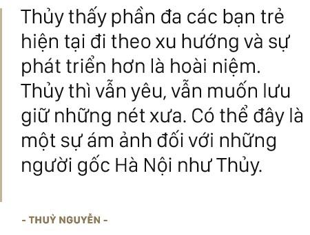 """NTK Thủy Nguyễn: """"Thành tựu lớn nhất lại không đến từ những giá trị mà công chúng thường thấy"""" - Ảnh 9."""