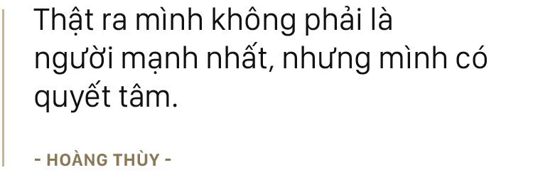 Hoàng Thùy và con đường đến ngôi vị Á hậu 1: Có thể tôi không phải người mạnh nhất, nhưng tôi có quyết tâm - Ảnh 10.