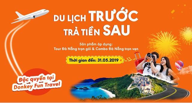 Bắt lấy chương trình Du lịch trước - Trả tiền sau chưa từng có, các gia đình đổ xô đặt tour đi Đà Nẵng - Ảnh 1.