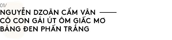 Nguyễn Dzoãn Cẩm Vân - Qua bao truân chuyên để thành Huyền thoại của gian bếp Việt, cuối cùng vì chữ An mà buông bỏ tất cả - Ảnh 1.