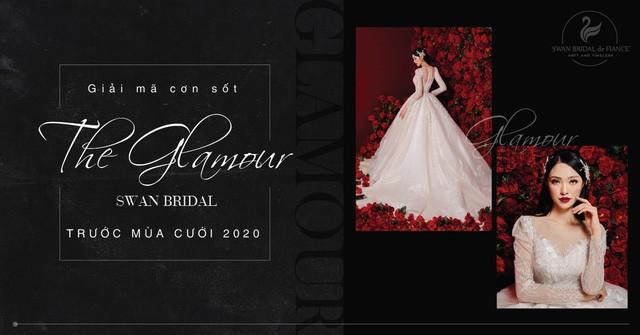 """Giải mã cơn sốt """"The Glamour Swan"""" của Swan Bridal trước mùa cưới 2020 - Ảnh 1."""