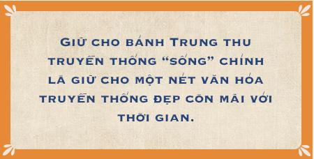Hậu duệ đời thứ 4 của gia tộc hơn 100 năm làm bánh Trung thu đất Hà Thành: Nếu ăn chơi có thể thử 'của lạ', nhưng muốn nhớ lâu hãy quay về truyền thống - Ảnh 18.