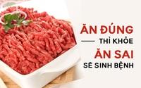 """Chuyên gia dinh dưỡng: """"Khéo"""" đi chợ thì không chọn mua những thực phẩm này về ăn"""