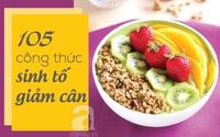 Ăn ngon nhưng eo vẫn thon với 105 công thức sinh tố giảm cân theo phương pháp dinh dưỡng cầu vồng (Kỳ 1: Xanh lá)
