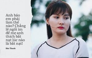 Vì những câu nói này mà Bảo Thanh trở thành nàng dâu bị ghét nhất màn ảnh nhỏ