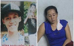 """Con trai mất tích đã 2 tháng, người mẹ """"hóa điên"""" tìm con khắp nơi trong vô vọng"""