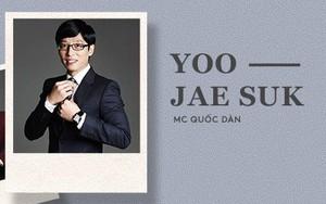 """MC quốc dân Yoo Jae Suk: Người chồng """"2 không – 1 chỉ"""" được người Hàn Quốc ngưỡng mộ, muốn """"tôn lên làm thánh"""""""