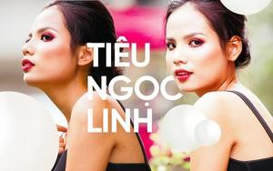 """Người mẫu Tiêu Ngọc Linh: """"Tôi dành cả tuổi thanh xuân của mình để bận bịu với hạnh phúc!"""""""