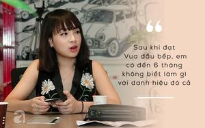 """Vua đầu bếp Minh Nhật: """"Làm kinh doanh, phụ nữ đừng cố so đo cho bằng đàn ông làm gì"""""""