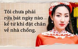"""Á hậu Ngô Trà My: """"Chồng tôi kinh doanh cũng được mà việc nhà cũng 'okie', cái gì cũng hơn vợ"""""""