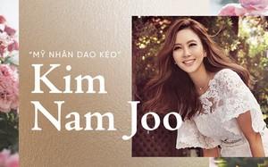 """""""Mỹ nhân dao kéo"""" Kim Nam Joo: Không chọn là ngôi sao sáng nhất, chỉ cần là người phụ nữ hạnh phúc nhất"""
