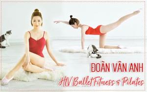 """Học cách yêu bản thân như HLV Fitness Đoàn Vân Anh: """"Mình chỉ có một cơ thể để yêu trọn một cuộc đời!"""""""