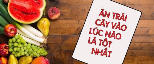 Giải mã những hiểu lầm: Nên và không nên ăn trái cây khi nào, có nên ăn trái cây buổi tối không?