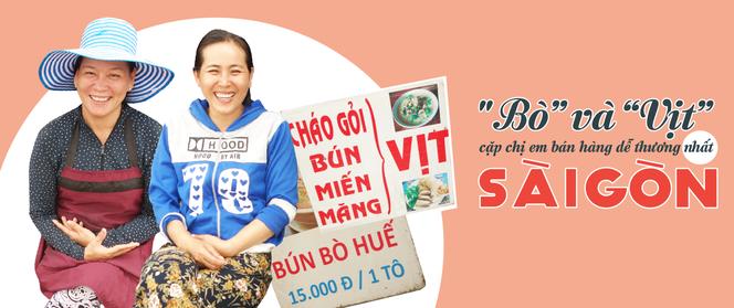 """""""Bò"""" và """"Vịt"""" đôi chị em bán hàng dễ thương nhất Sài Gòn: Thân như ruột thịt, đắt thì đắt chung, ế cũng ế cùng"""