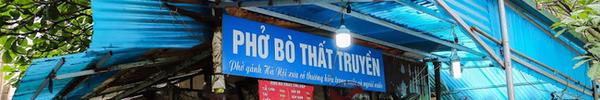 """Nghỉ lễ ở Hà Nội, đến quán """"phở thất truyền"""" nghe kể chuyện tầm sư học đạo bí quyết trăm năm"""