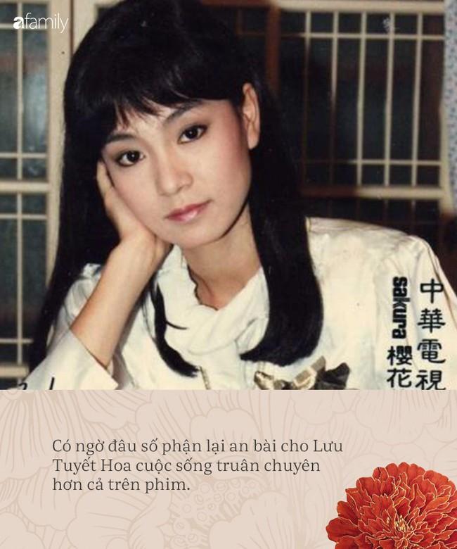 Lưu Tuyết Hoa: Phim vận vào đời khi bị chồng đầu phản bội, chồng thứ hai đột tử nên mang tiếng là kẻ giết chồng - Ảnh 3.