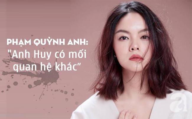Phạm Quỳnh Anh chính thức xác nhận, đạo diễn Quang Huy có mối quan hệ khác khi cả hai vẫn đang là vợ chồng - Ảnh 2.