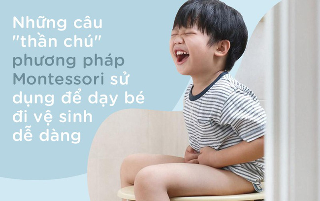 8 câu thần chú từ phương pháp Montessori giúp dạy bé đi vệ sinh dễ dàng - Ảnh 1.