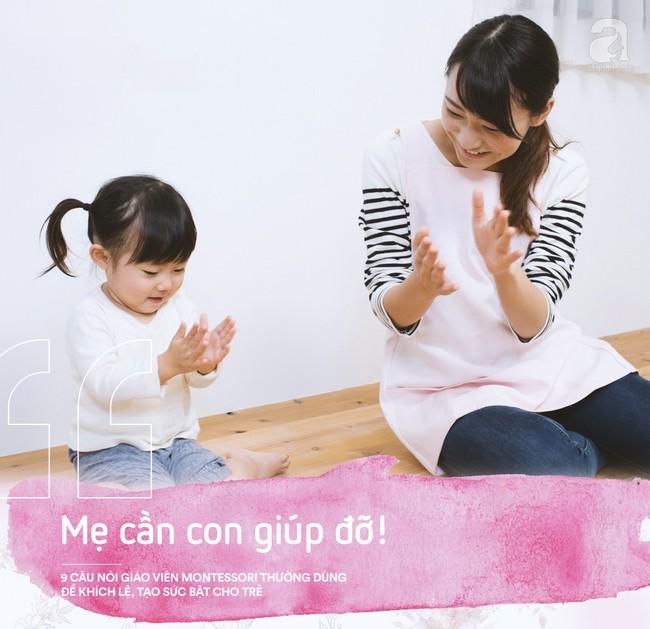 Học cách giáo viên Montessori nói với trẻ để nuôi dạy con thành người luôn mạnh mẽ và đầy tự tin - Ảnh 6.