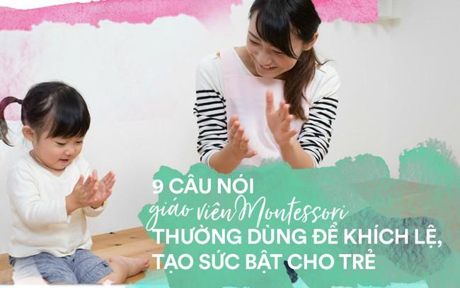 Học cách giáo viên Montessori nói với trẻ để nuôi dạy con thành người luôn mạnh mẽ và đầy tự tin - Ảnh 1.