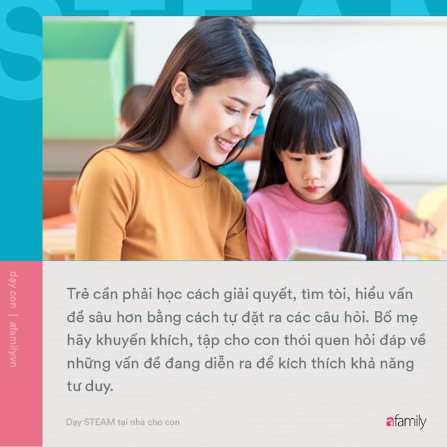 Không cần những thứ quá cao siêu, bố mẹ có thể tự dạy con phương pháp giáo dục STEAM tại nhà bằng những cách thức đơn giản - Ảnh 4.