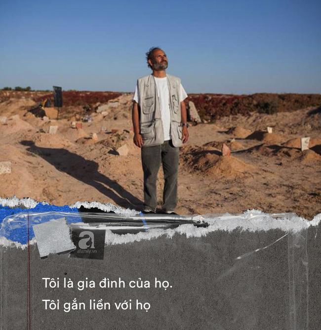 """Chuyện về người đàn ông dành cả đời để chôn cất người di cư tử nạn khi chưa kịp đến miền đất hứa: """"Tôi là gia đình của họ"""" - Ảnh 8."""