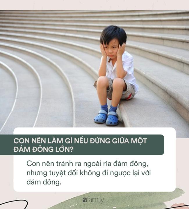 15 câu hỏi cha mẹ cần dạy ngay để cứu mạng con khi gặp những tình huống nguy hiểm - Ảnh 12.