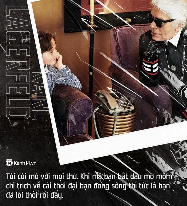 Karl Lagerfeld và 20 câu danh ngôn bất hủ về thời trang cùng nhân tình thế thái đang được dân tình share lại ầm ầm - Ảnh 16.