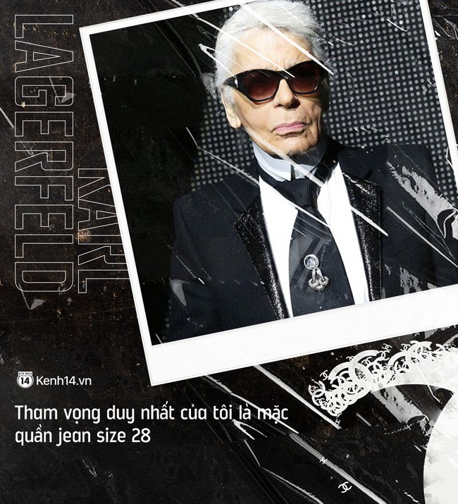 Karl Lagerfeld và 20 câu danh ngôn bất hủ về thời trang cùng nhân tình thế thái đang được dân tình share lại ầm ầm - Ảnh 20.