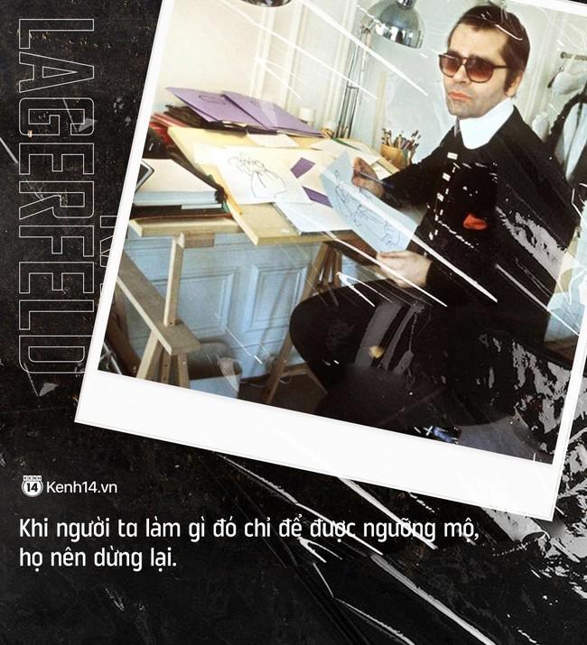 Karl Lagerfeld và 20 câu danh ngôn bất hủ về thời trang cùng nhân tình thế thái đang được dân tình share lại ầm ầm - Ảnh 4.