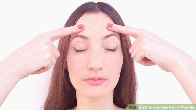5 bài tập cho vùng trán và mắt giúp bạn tươi tắn và tự tin hơn với sắc mặt tươi trẻ của mình - Ảnh 1.