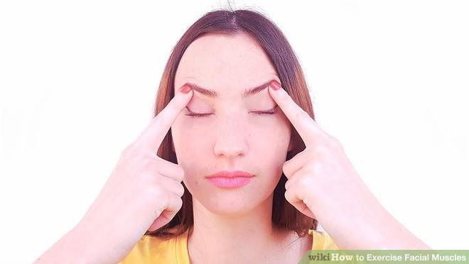 5 bài tập cho vùng trán và mắt giúp bạn tươi tắn và tự tin hơn với sắc mặt tươi trẻ của mình - Ảnh 4.