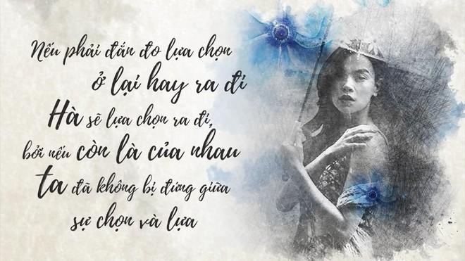 Những câu nói Hồ Ngọc Hà đúc rút từ những hạnh phúc, khổ đau của các mối tình - Ảnh 4.