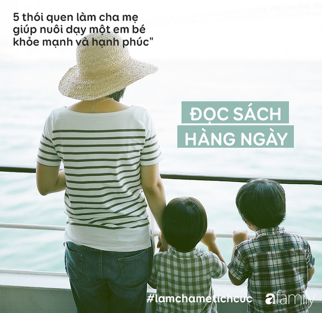 5 thói quen làm cha mẹ giúp nuôi dạy một em bé khỏe mạnh và hạnh phúc - Ảnh 4.