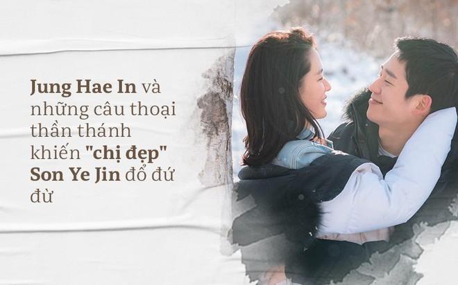Có những câu thoại đốn tim thần thánh này bảo sao chị đẹp Son Ye Jin không đổ Jung Hae In - Ảnh 2.