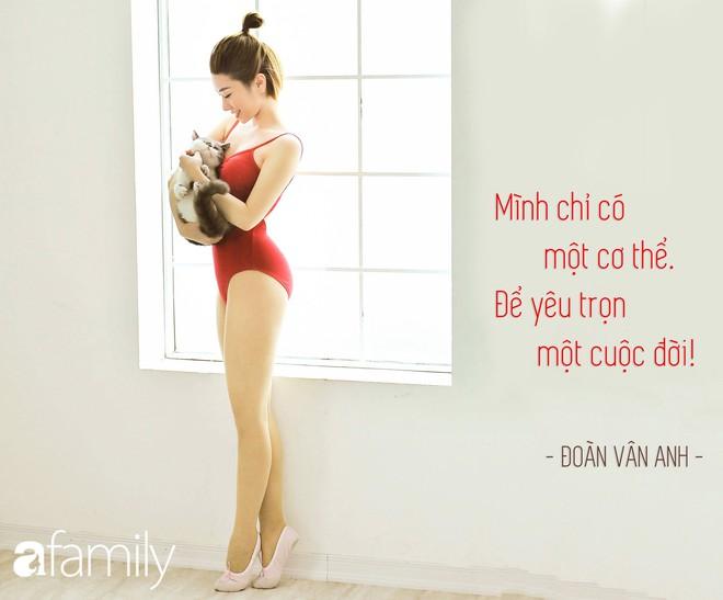 Học cách yêu bản thân như HLV Fitness Đoàn Vân Anh: Mình chỉ có một cơ thể để yêu trọn một cuộc đời! - Ảnh 5.