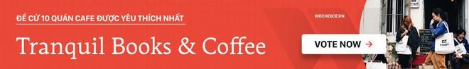 Tránh rét trong những ngày Hà Nội lạnh chết đi được ở 4 quán cafe rất xinh - Ảnh 21.
