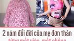 2 năm đổi đời của mẹ đơn thân từng mất việc, mất chồng vì nặng gần 100kg