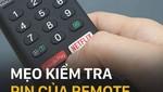 Mẹo kiểm tra remote chuẩn không cần chỉnh